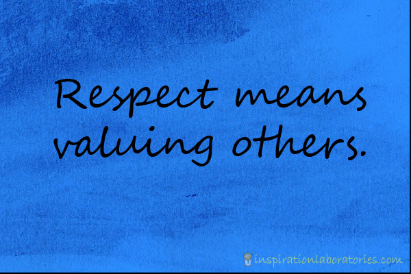 """what respect is respect means a lot of different things """"r-e-s-p-e-c-t find out what it means to me there are many other ways to demonstrate respect at work you will want to make your job become meaningful work."""